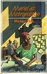 Miriam Tlali: Muriel at Metropolitan