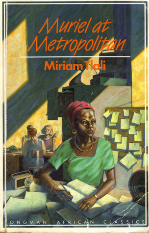 Muriel at Metropolitan by Miriam Tlali