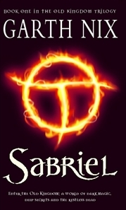 Sabriel (The Old Kingdom Trilogy, #1)