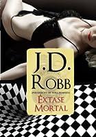 Êxtase Mortal (Série Mortal, #4)