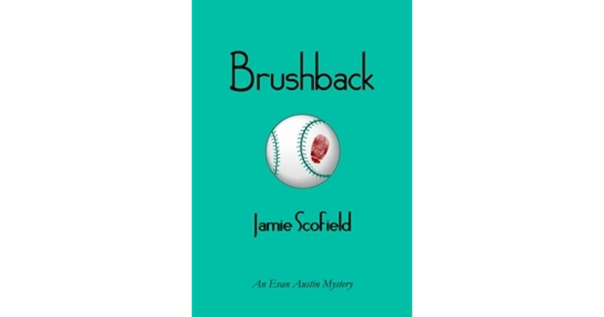 Brushback (An Evan Austin Mystery Book 1)