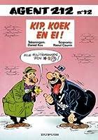 Kip,Koek en Ei (Agent 212, #12)