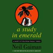 A Study in Emerald by Neil Gaiman
