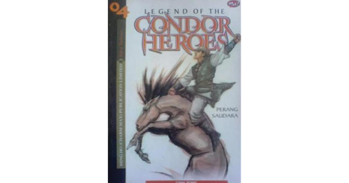 Legend of the Condor Heroes (Buku 4) by Lee Chi Ching