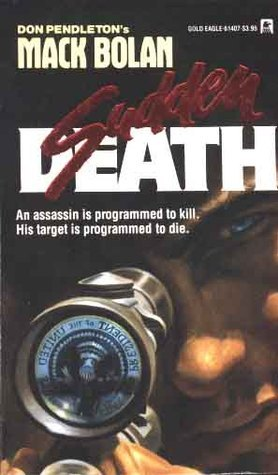 Sudden Death  (Super Bolan, #7)  by  Peter Leslie
