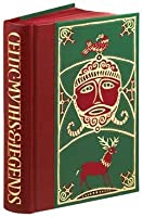 Celtic Myths And Legends (Folio Society)