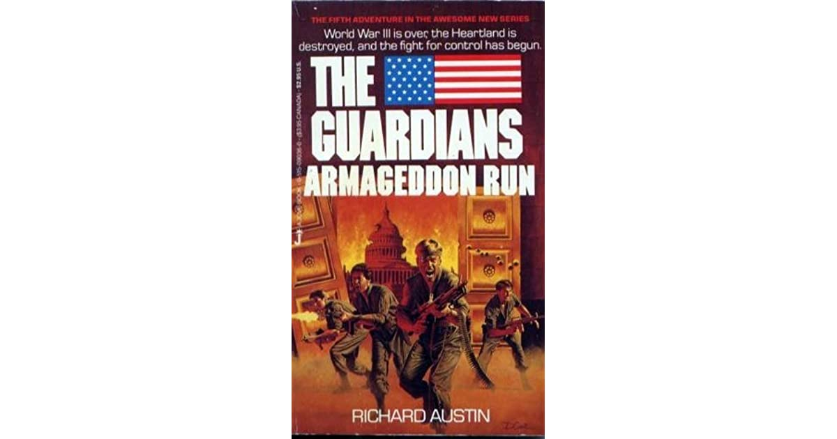 Armageddon run the guardians book 5 by richard austin malvernweather Images