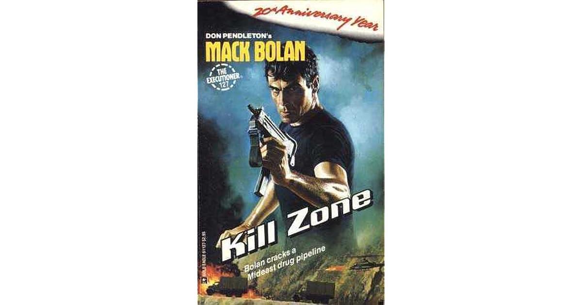 Kill Zone Mack Bolan The Executioner 127 By Carl Furst