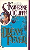 Dream Fever by Katherine Sutcliffe