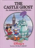 The Castle Ghost: An Adventure in Great Britain