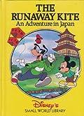 The Runaway Kite: An Adventure in Japan