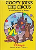 Goofy Joins the Circus: An Adventure in Russia