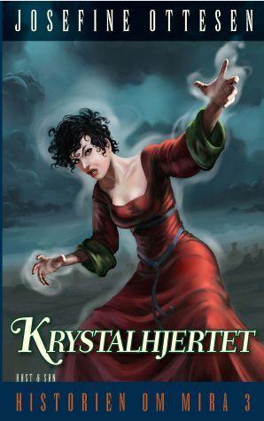 Krystalhjertet (Historien om Mira, #3)
