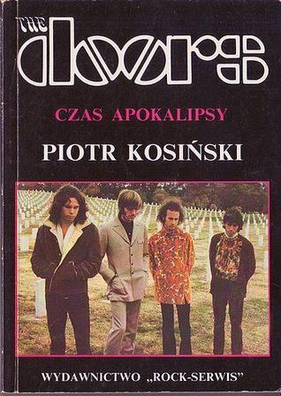 The Doors Czas Apokalipsy By Piotr Kosiński