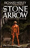 The Stone Arrow (The Pagans Trilogy, #1)