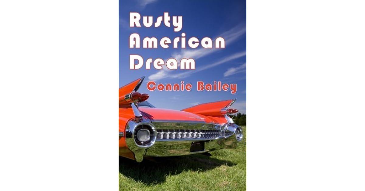 Rusty American Dream By Connie Bailey