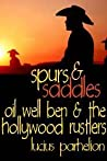 Oil Well Ben and the Hollywood Rustlers by Lucius Parhelion