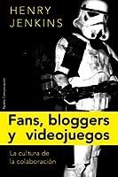 Fans, blogueros y videojuegos: la cultura de la colaboración