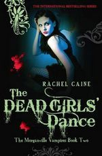 The Dead Girls's Dance by Rachel Caine