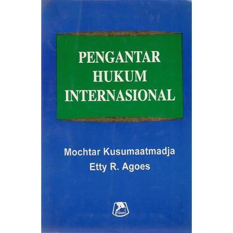 Pengantar Hukum Internasional By Mochtar Kusumaatmadja