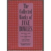 The Collected Works of Jane Bowles.