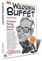 Warren Buffett: Investor Paling Sukses Dunia