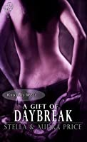 A Gift of Daybreak (Knossos West #3)