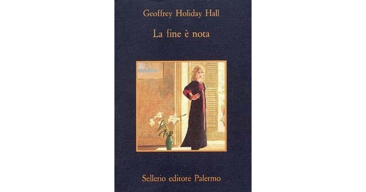 La fine è nota by Geoffrey Holiday Hall (2 star ratings)