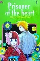 Prisoner of the heart Vol. 1