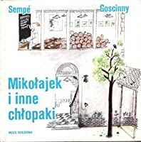 Mikołajek i inne chłopaki (Mikołajek, #4)