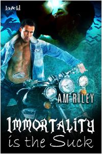 Immortality is the Suck (Adam & Peter, #1)