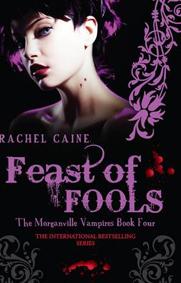 Feast of Fools (The Morganville Vampires, #4)