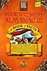 Poor Wizard's Almanac & Book of Facts III