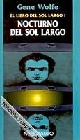 Nocturno del Sol Largo (El Libro del Sol Largo, #1)