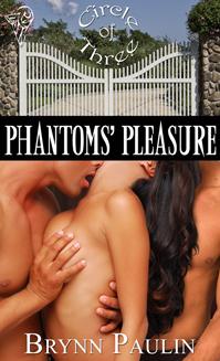 Phantoms' Pleasure