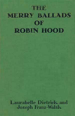 The Merry Ballads of Robin Hood