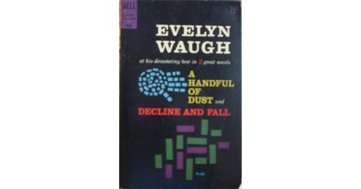 decline and fall evelyn waugh ebook a handful of dust and decline and fall by waugh 17187