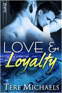 Love & Loyalty  (Faith, Love, & Devotion, #2)