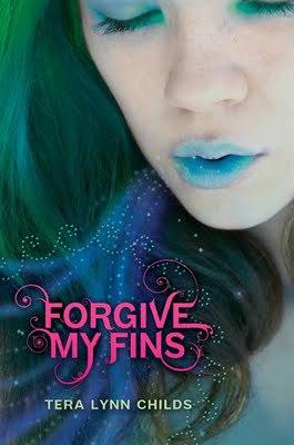 Forgive My Fins by Tera Lynn Childs