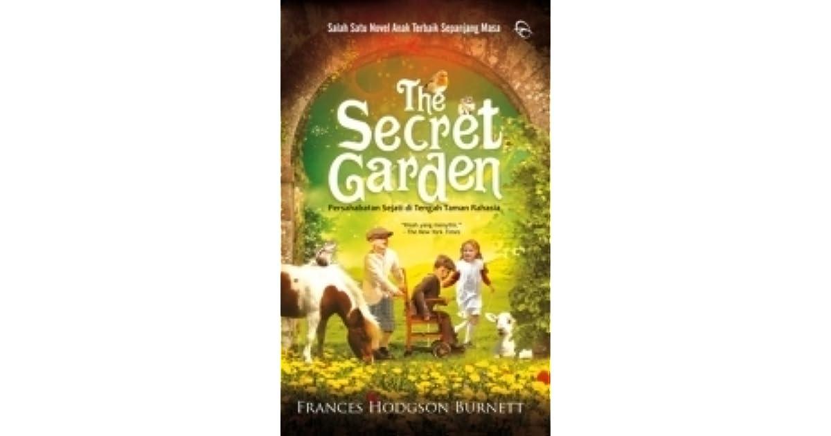 The Secret Garden Persahabatan Sejati Di Tengah Taman