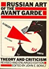 Russian Art of the Avant Garde: Theory and Criticism