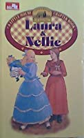 Laura & Nellie (Little House Chapter Books: Laura, #5)