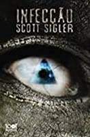 Infected (Infected, #1) by Scott Sigler — Reviews, Discussion ...
