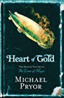 Heart of Gold (Laws of Magic, Volume 2)