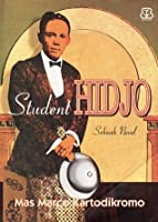 Student Hidjo: Sebuah Novel