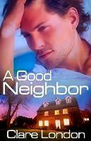 A Good Neighbor