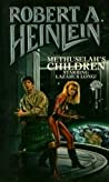 Download ebook Methuselah's Children by Robert A. Heinlein