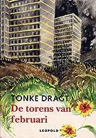 De Torens van Februari : een (vooralsnog) anoniem dagboek van leestekens en voetnoten voorzien door Tonke Dragt