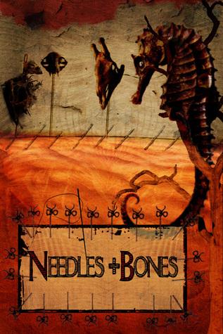Needles & Bones