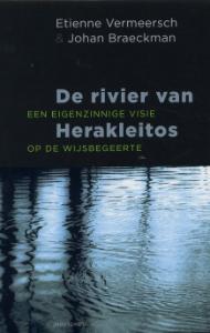 De rivier van Herakleitos: een eigenzinnige visie op de wijsbegeerte